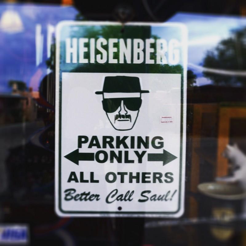 Heisenberg Parking Only Sign, Albuquerque